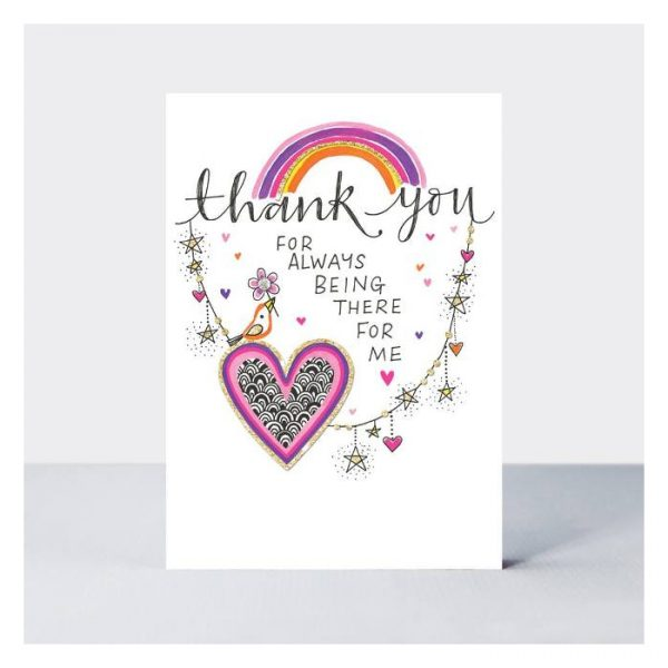 Rachel Ellen TLC Thank You For Always Being There Card White