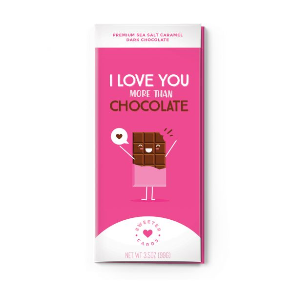 Sweet Cards Premium Sea Salt Caramel Dark Chocolate With Greeting Cards I Love You More Than Chocolate